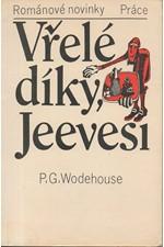 Wodehouse: Vřelé díky, Jeevesi, 1986