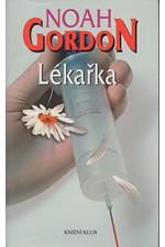 Gordon: Lékařka, 2006