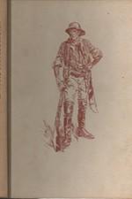 Frič: Strýček Indián : Dobrodružství lovce v Gran Čaku, 1956
