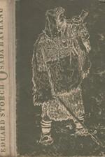 Štorch: Osada havranů : Dva příběhy z dávného pravěku naší vlasti, 1954