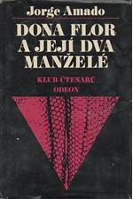 Amado: Dona Flor a její dva manželé : příběh o morálce a lásce, 1976