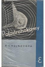 Vojnova: Polodrahokamy : Román, 1935