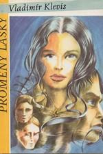 Klevis: Proměny lásky, 1993