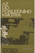 Červinka: Až do posledního kmotra, 1984