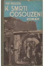 Naegeleen: K smrti odsouzení, 1930