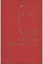 Rolland: Jan Kryštof, svazek  1.: Úsvit. Jitro. Jinoch, 1935