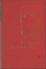 Rolland: Jan Kryštof, svazek  4.: Hořící keř. Nový den, 1935