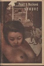Buck: Synové : 2. díl trilogie Hliněný dům, 1946
