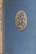 Pašek: Start a cíl : Sportovní román, 1955
