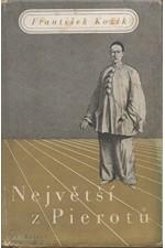 Kožík: Největší z Pierotů, 1940