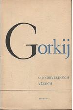 Gorkij: O neobyčejných věcech, 1949