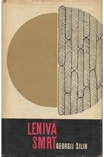 Šilin: Lenivá smrt, 1965