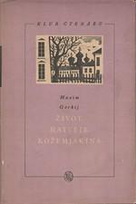 Gorkij: Život Matveje Kožemjakina, 1953