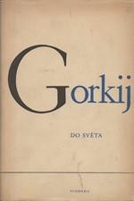 Gorkij: Do světa, 1950