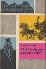 Gaboriau: Případ vdovy Lerougeové, 1965