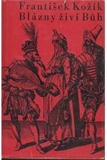 Kožík: Blázny živí Bůh : Romaneto, 1959