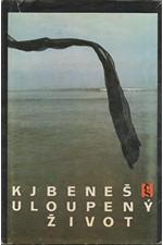 Beneš: Uloupený život, 1988