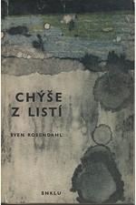 Rosendahl: Chýše z listí, 1964