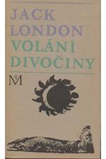 London: Volání divočiny a povídky z Aljašky, 1968