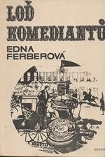Ferber: Loď komediantů, 1970