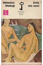 Nohejl: Svět nic neví, 1970