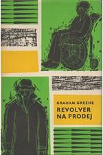 Greene: Revolver na prodej, 1965