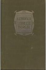 Schirokauer: Lukrecia Borgia : Historický román, 1926