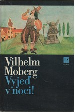 Moberg: Vyjeď v noci!, 1980