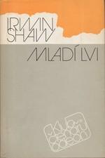Shaw: Mladí lvi, 1988
