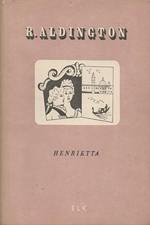 Aldington: Henrietta, 1949