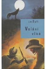 Egli: Volání vlka, 2001