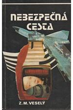 Veselý: Nebezpečná cesta, 1979