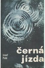 Pohl: Černá jízda, 1979