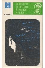 Felisatti: Římské aféry. 1, 1978