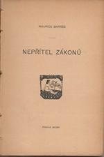 Barres: Nepřítel zákonů, 1905