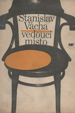 Vácha: Vedoucí místo ; Mužná léta, 1965