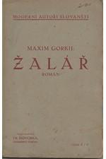 Gorkij: Žalář * Malva, 1906