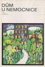 Stýblová: Dům u nemocnice * Až bude padat hvězda..., 1987