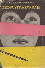 Houghton: Propustka do ráje, 1947