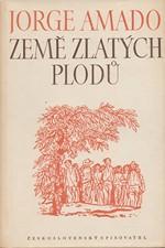 Amado: Země zlatých plodů, 1950