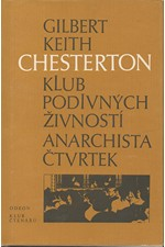 Chesterton: Klub podivných živností ; Anarchista Čtvrtek, 1987