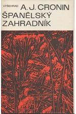 Cronin: Španělský zahradník * Gracie Lindsayová, 1984