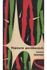 Traven: Vzpoura pověšených, 1962