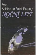 Saint-Exupéry: Noční let ; Země lidí ; Kurýr na jih, 1988