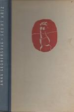 Seghers: Sedmý kříž, 1949