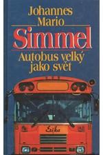 Simmel: Autobus velký jako svět, 1998