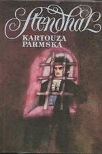 Stendhal: Kartouza parmská, 1990