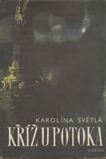 Světlá: Kříž u potoka, 1968
