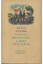 Stašek: O ševci Matoušovi a jeho přátelích : Román ; Švec Matouš : Obrázek z krkonošské vesnice, 1972