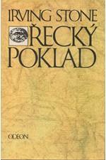 Stone: Řecký poklad : [román o H. Schliemannovi], 1987